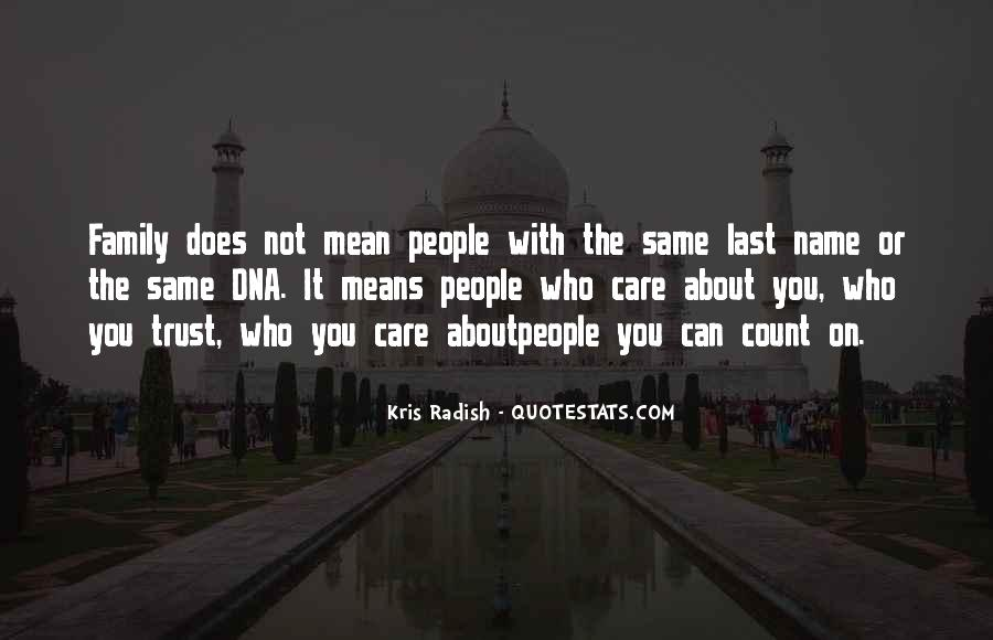 Quotes About Who You Can Trust #651067