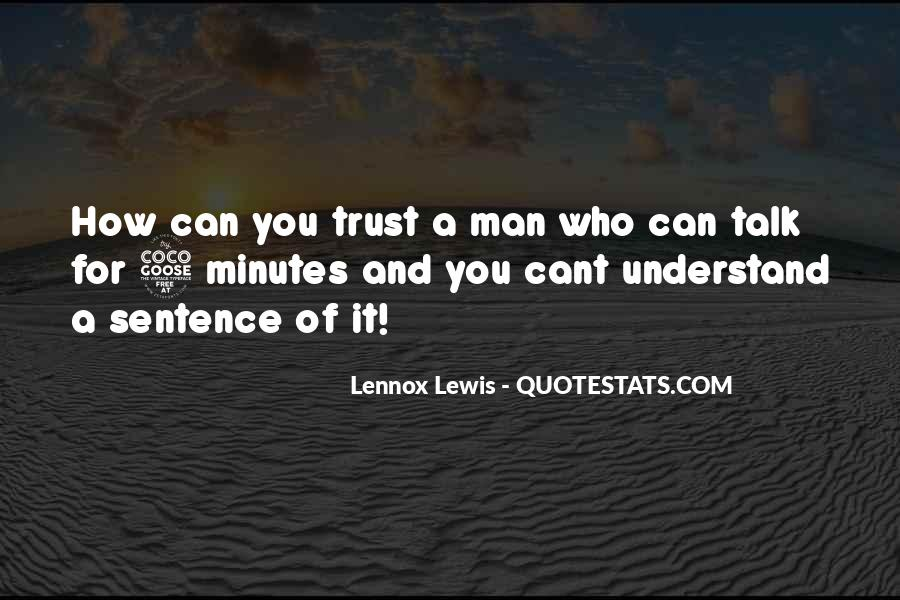 Quotes About Who You Can Trust #734193
