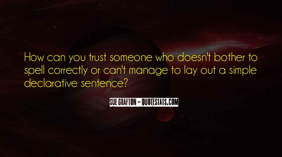 Quotes About Who You Can Trust #822194