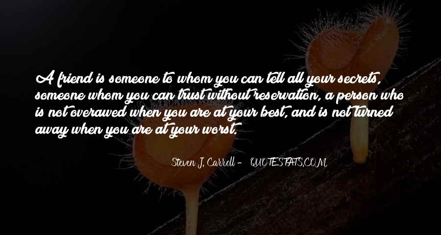 Quotes About Who You Can Trust #882713