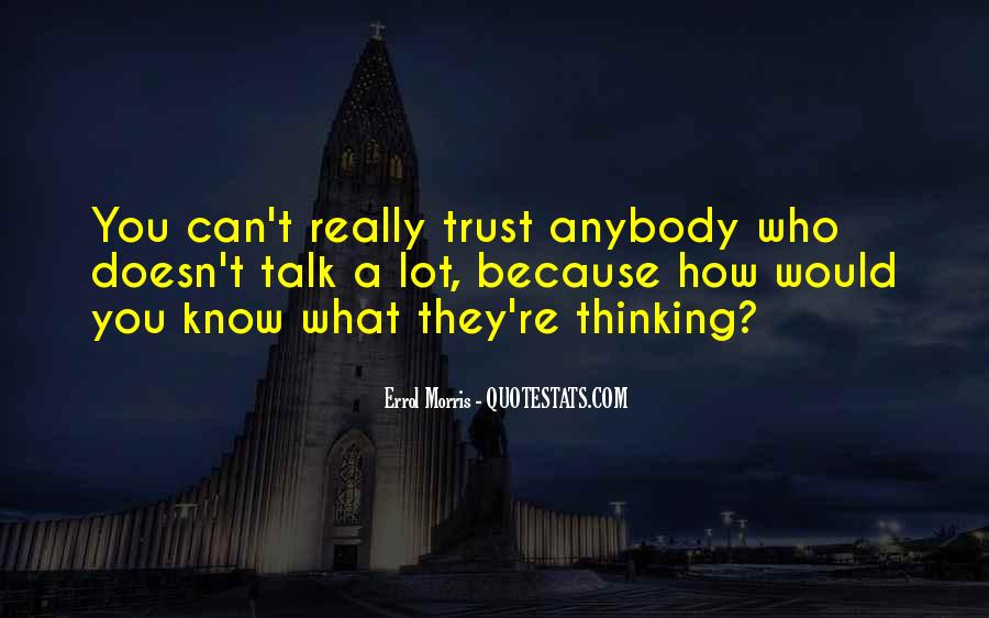 Quotes About Who You Can Trust #911270