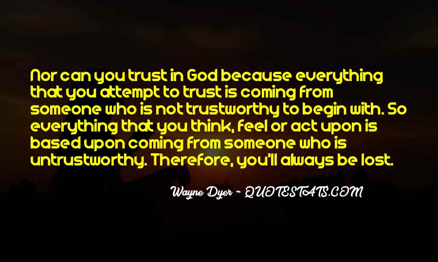 Quotes About Who You Can Trust #937608