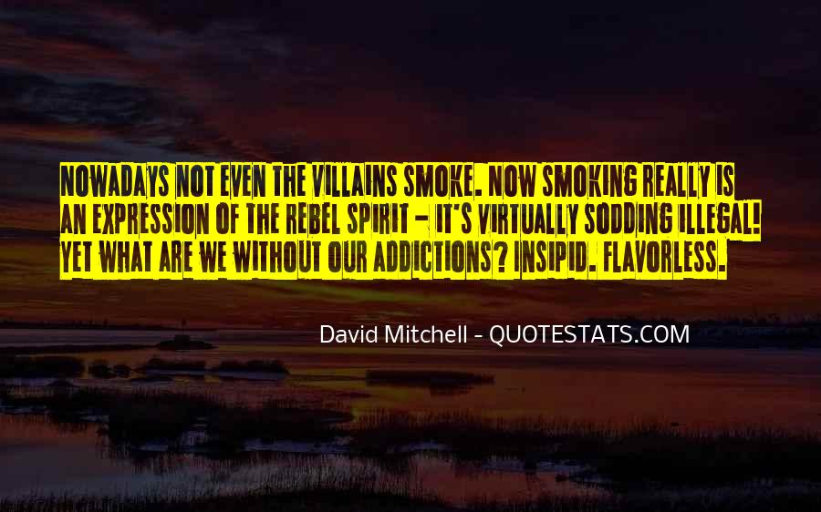 Quotes About Why Smoking Should Be Illegal #1435931