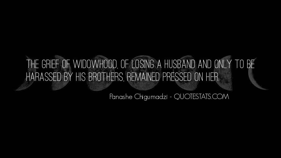 Quotes About Widowhood #180872