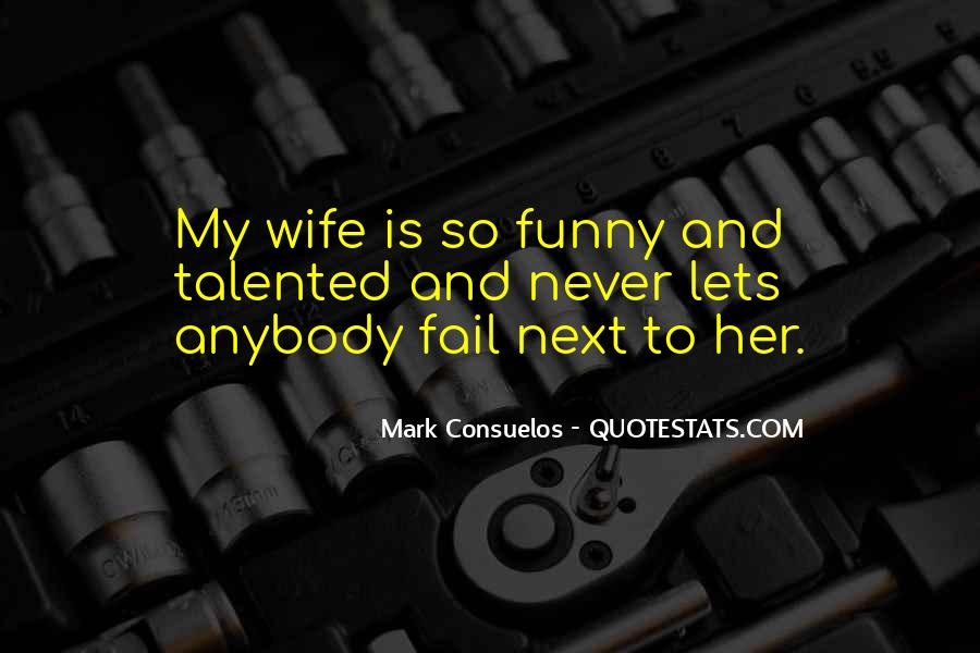 Quotes About Wife Funny #877530
