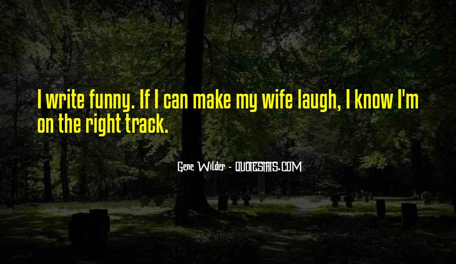 Quotes About Wife Funny #878402