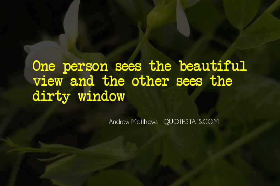 Quotes About Window View #1034898