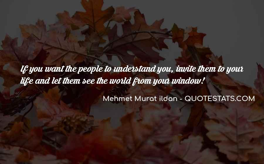 Quotes About Window View #533091