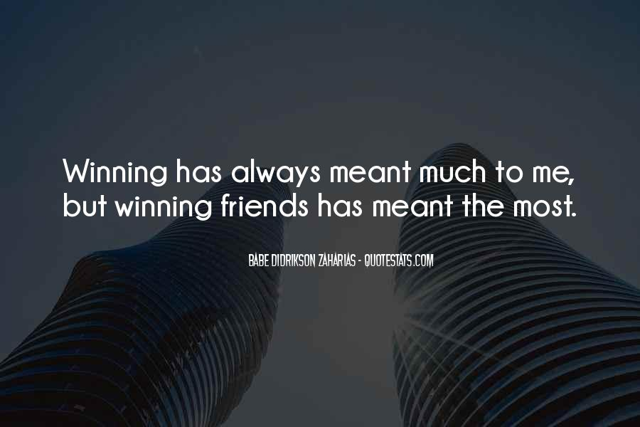 Quotes About Winning Sports #1094483
