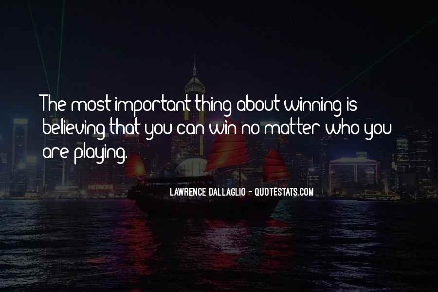 Quotes About Winning Sports #1115559