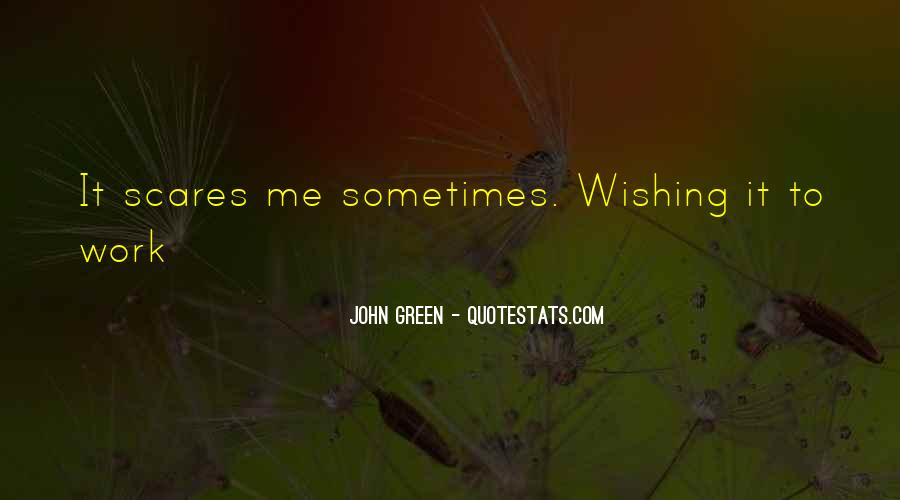 Quotes About Wishing You Were Mine #43556