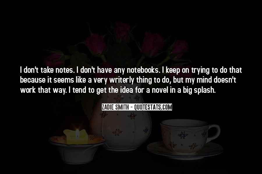 Quotes About Notebooks #117930