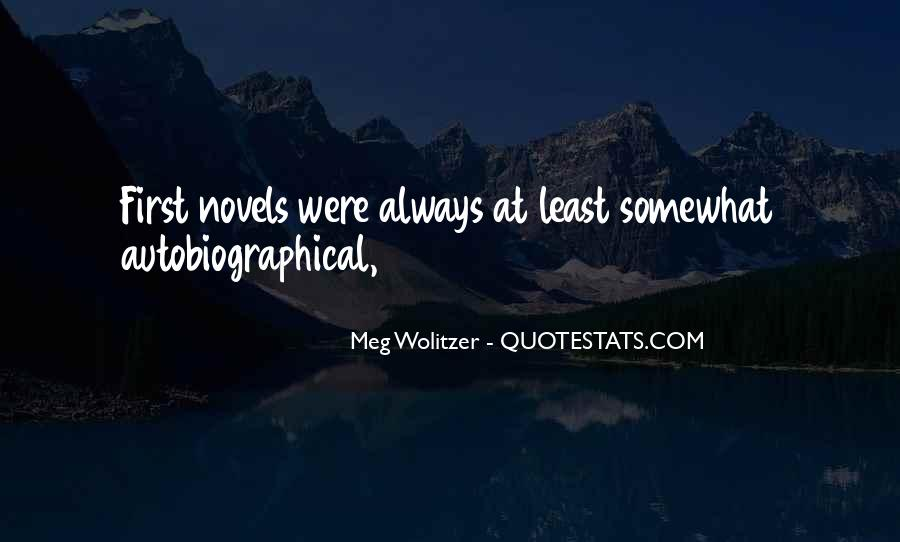 Quotes About Wolitzer #1093152