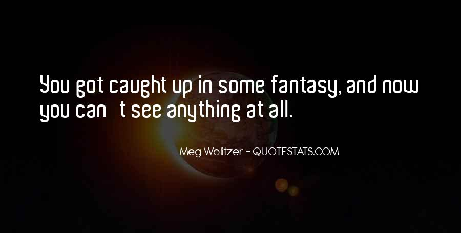 Quotes About Wolitzer #127982