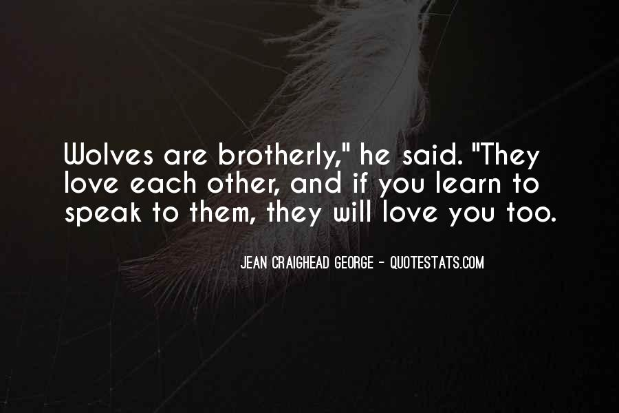 Quotes About Wolves Love #1445462