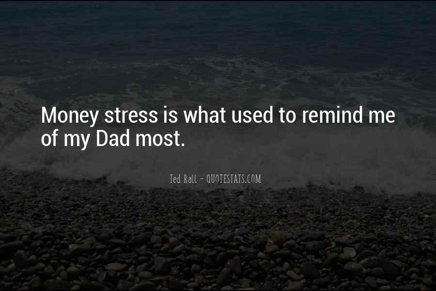 Quotes About Stress And Money #1255426