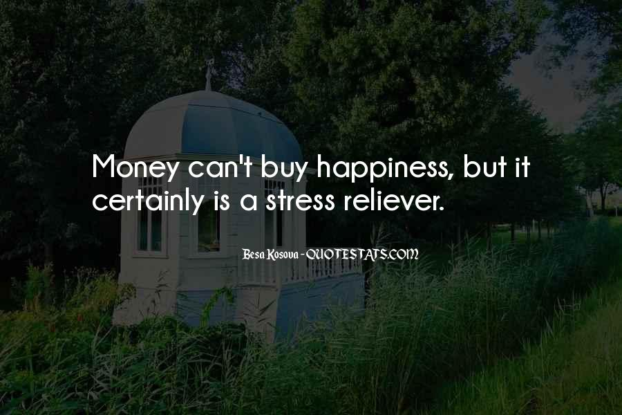 Quotes About Stress And Money #1681182