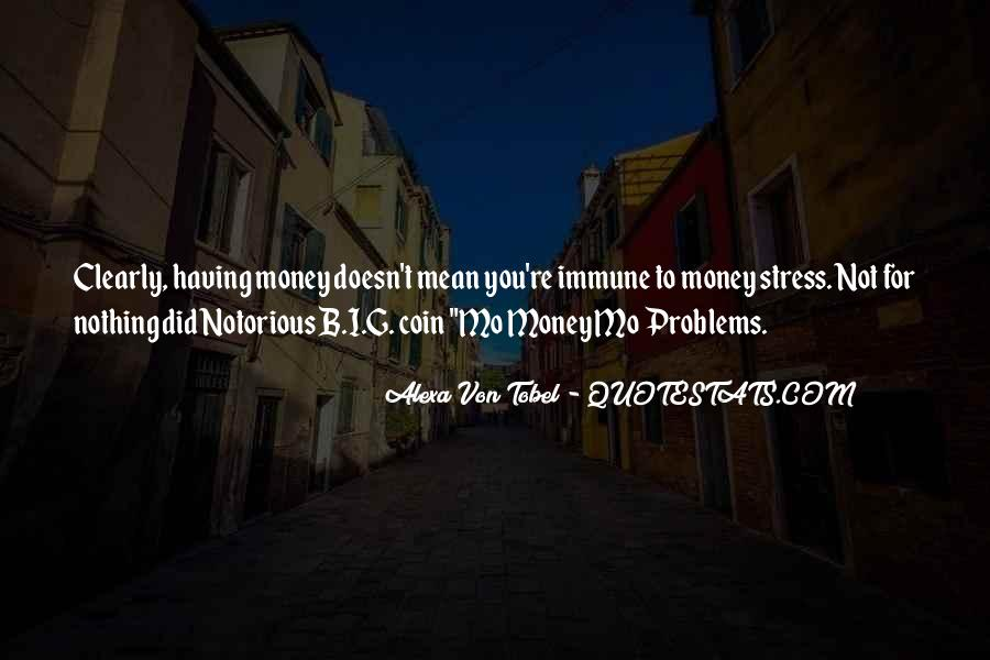 Quotes About Stress And Money #891852