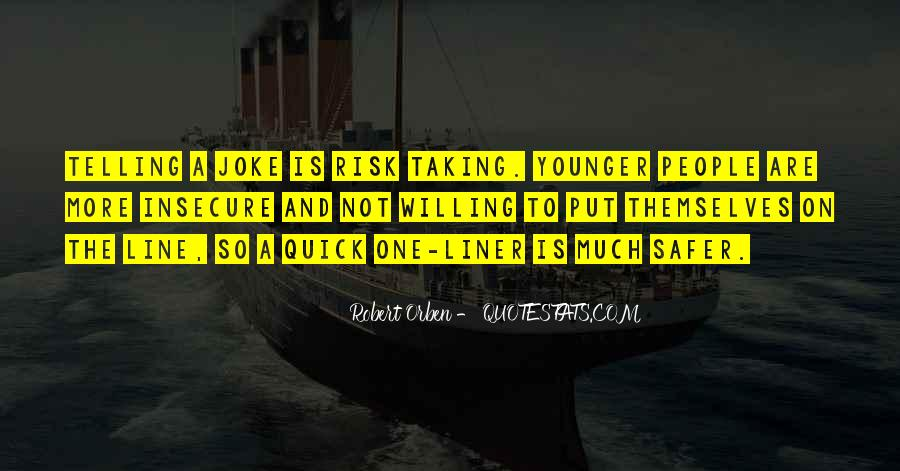 Quotes About Not Taking A Risk #1368280