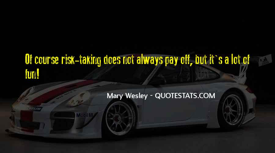 Quotes About Not Taking A Risk #1582264
