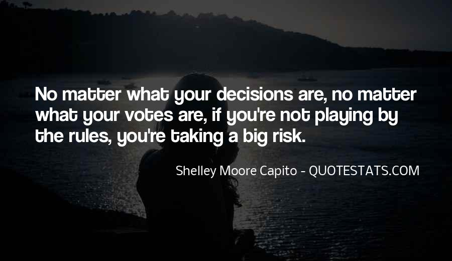 Quotes About Not Taking A Risk #1842669