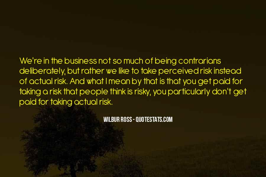 Quotes About Not Taking A Risk #27618