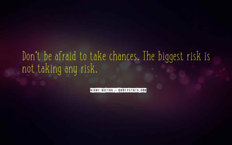 Quotes About Not Taking A Risk #477548