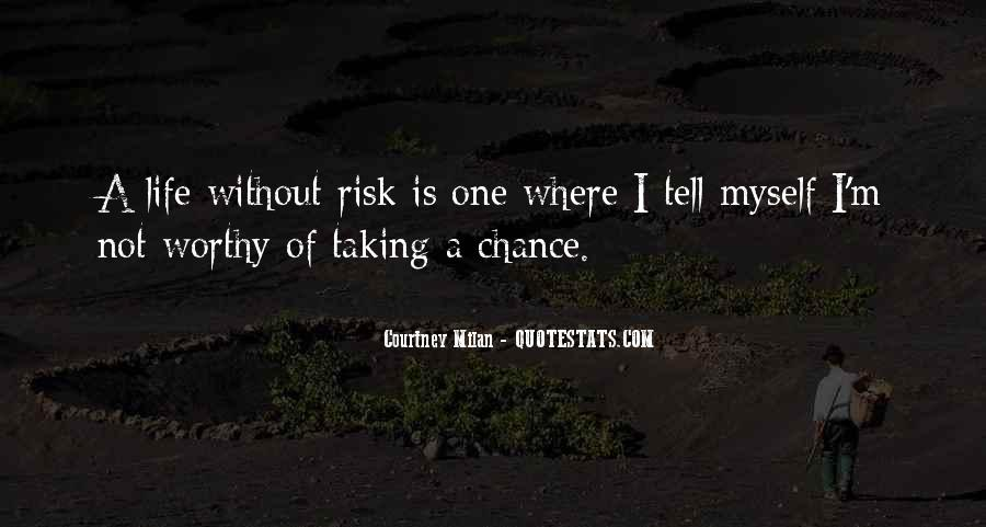Quotes About Not Taking A Risk #480625