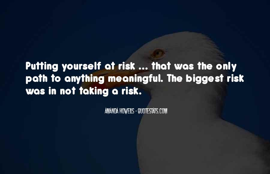 Quotes About Not Taking A Risk #563009
