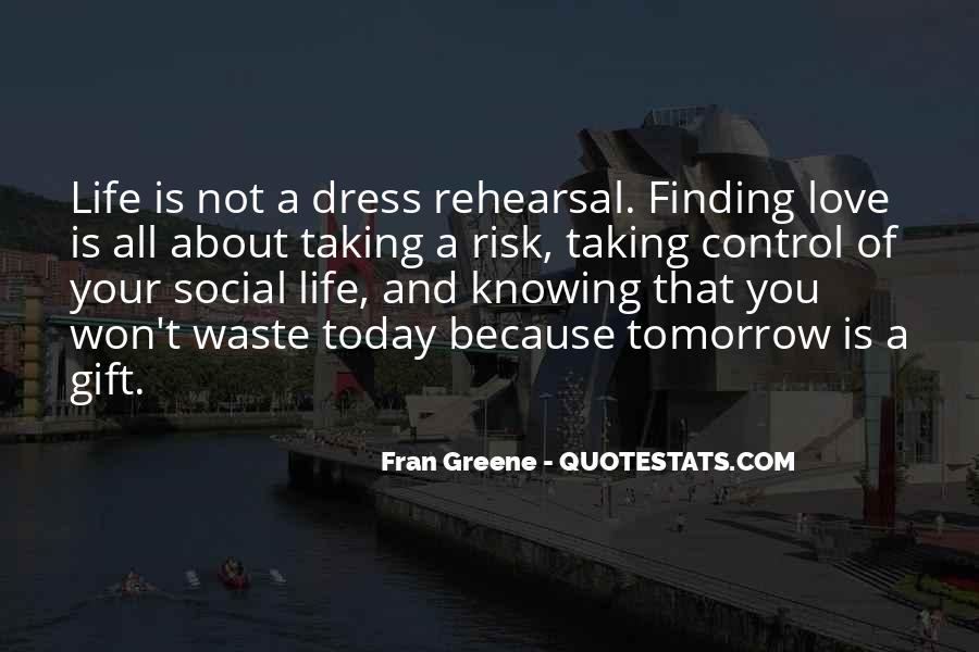 Quotes About Not Taking A Risk #749361