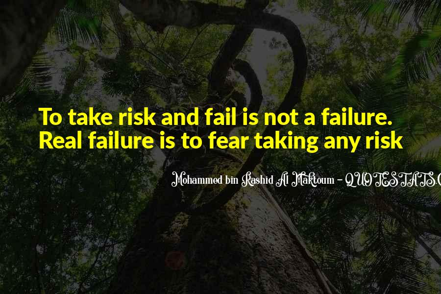 Quotes About Not Taking A Risk #951468