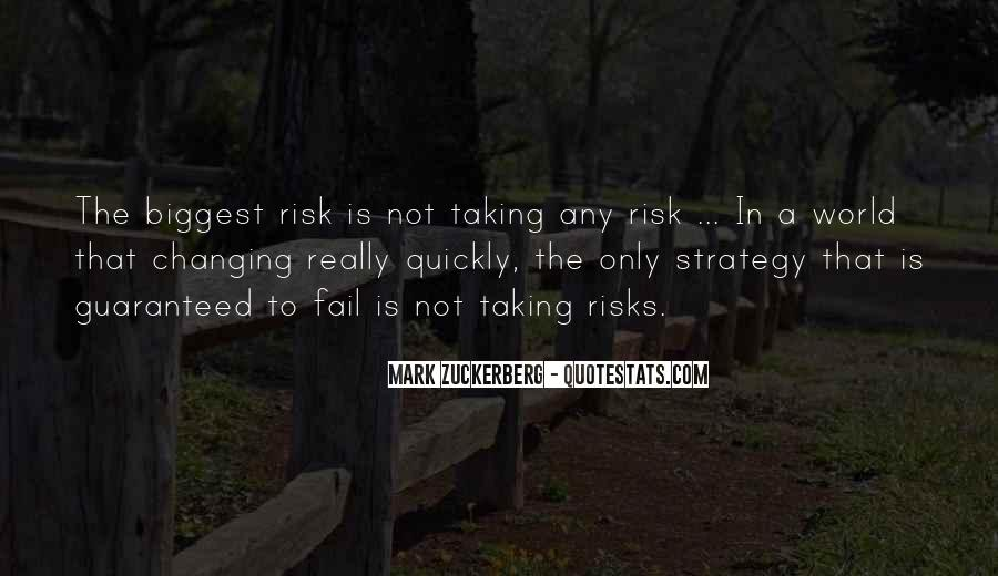 Quotes About Not Taking A Risk #987179