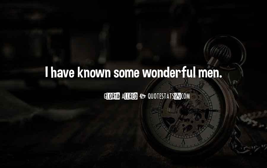 Quotes About Wonderful Men #1081130