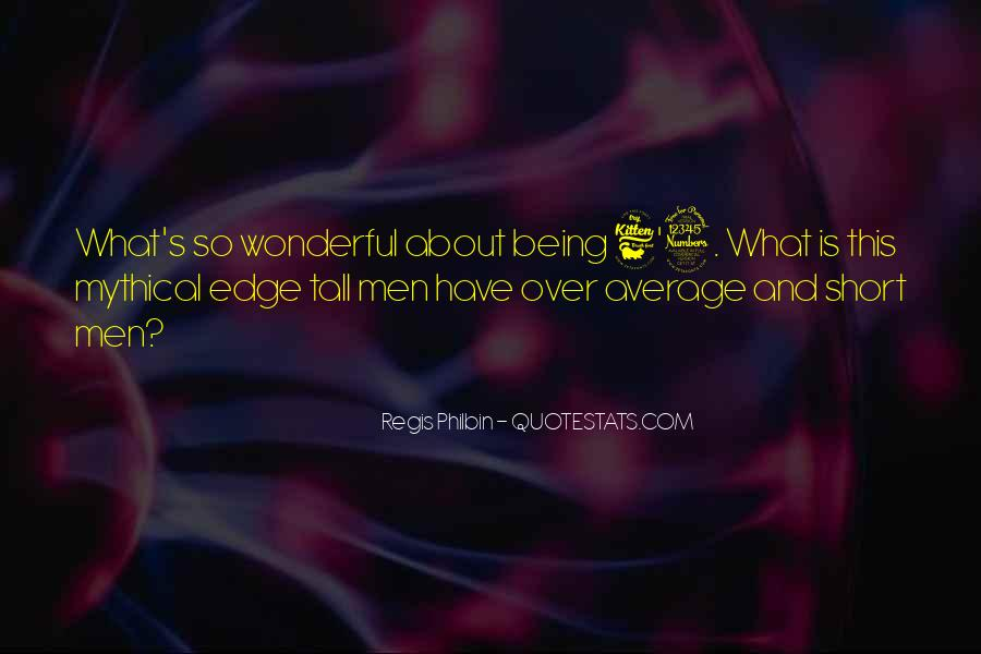 Quotes About Wonderful Men #565545