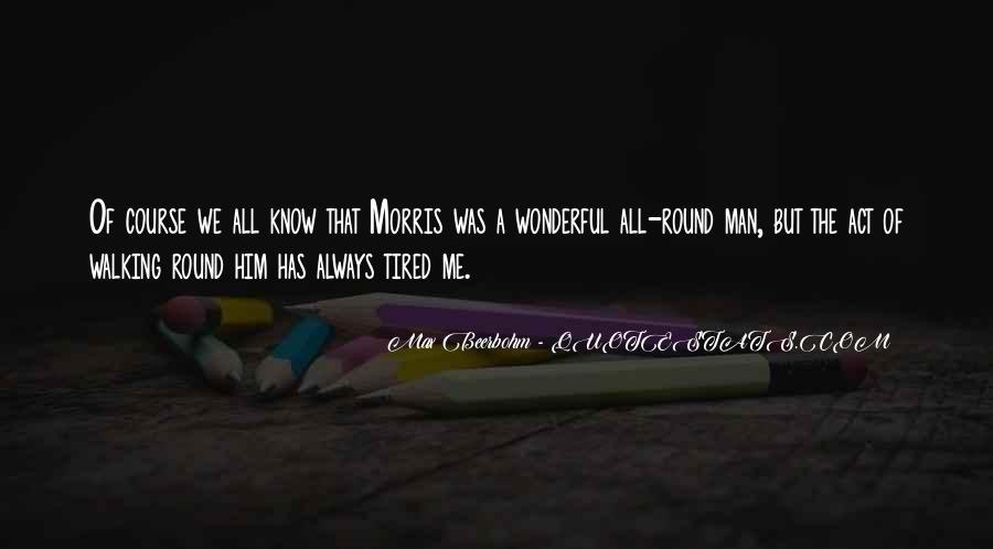 Quotes About Wonderful Men #627202