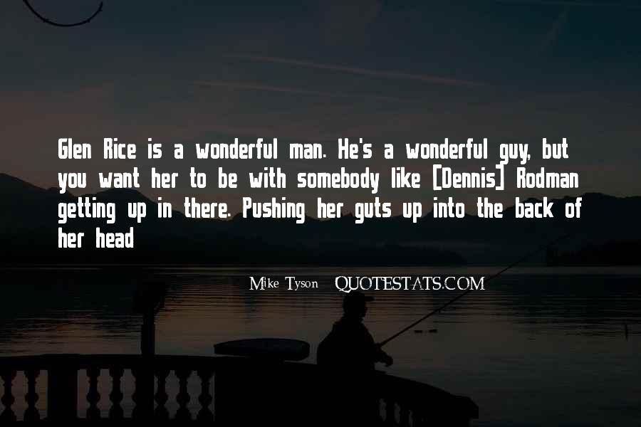 Quotes About Wonderful Men #937254