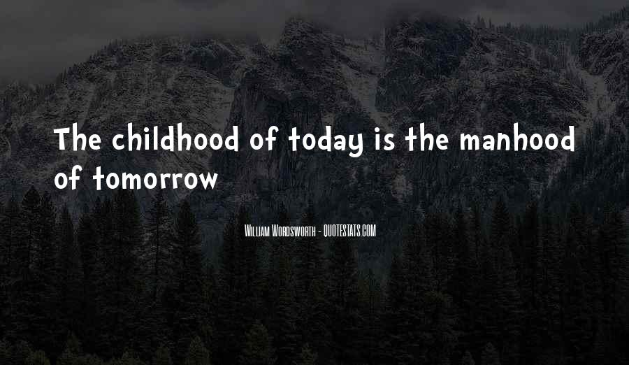 Quotes About Wordsworth Childhood #364917