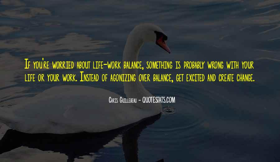 Quotes About Work And Change #117460