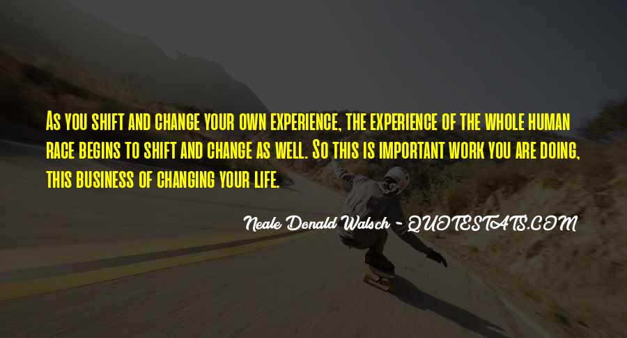 Quotes About Work And Change #363944