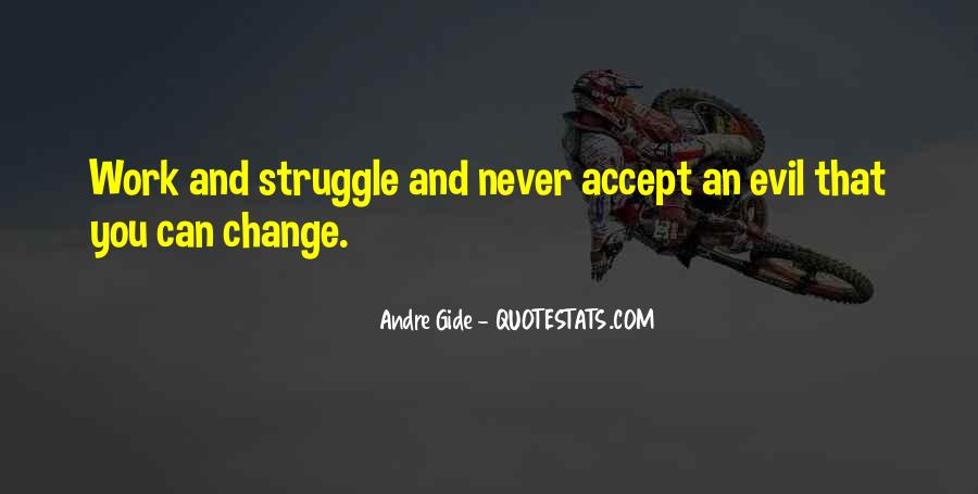 Quotes About Work And Change #377382