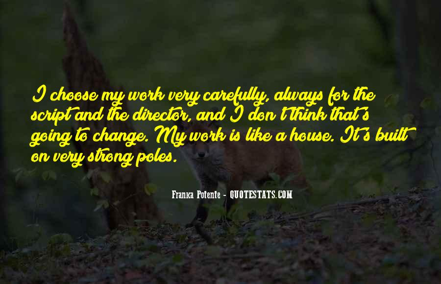 Quotes About Work And Change #429202