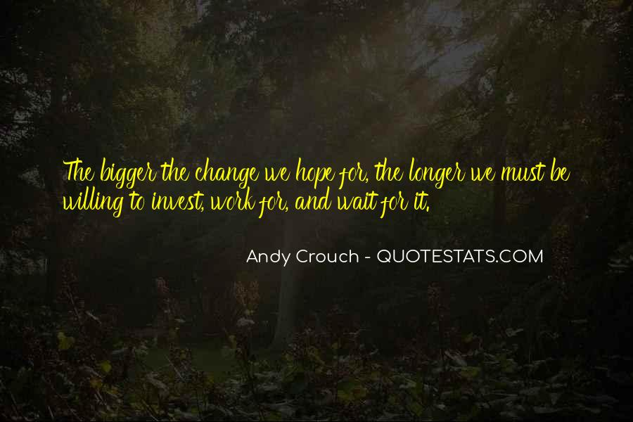 Quotes About Work And Change #457116