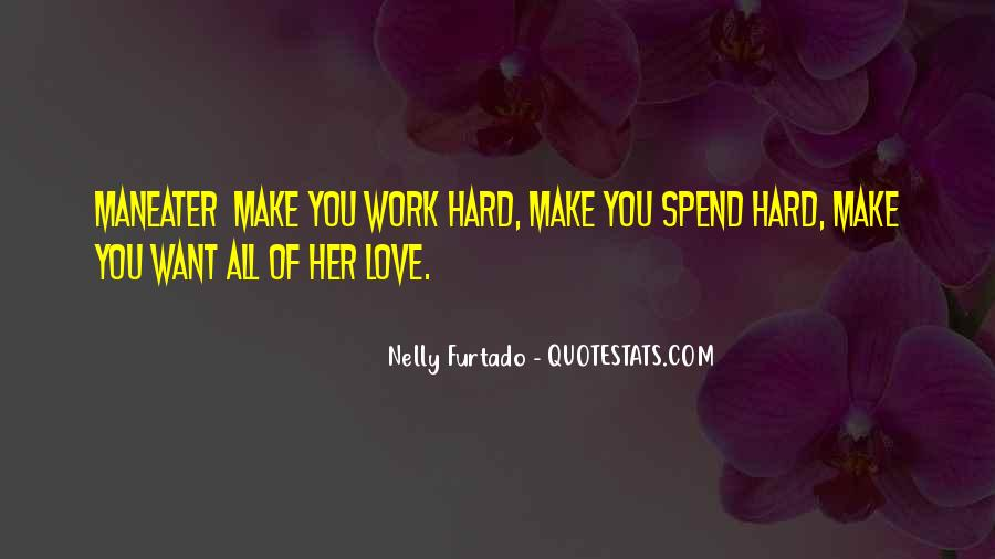 Quotes About Work Vs Love #13126