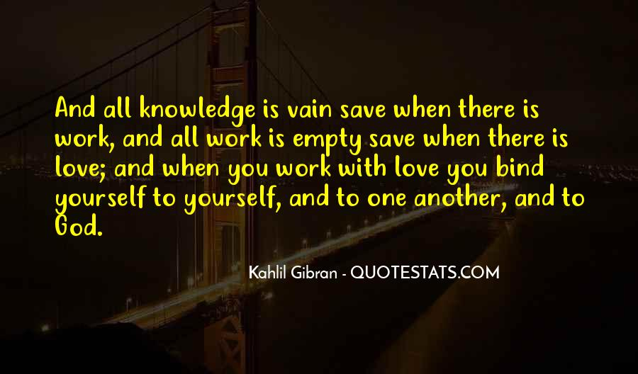Quotes About Work Vs Love #1380