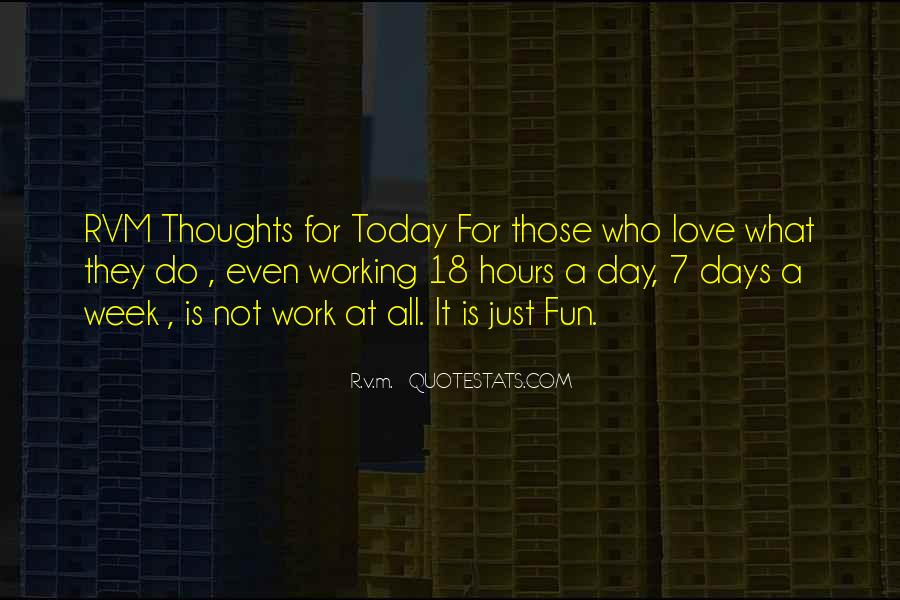 Quotes About Work Vs Love #2202