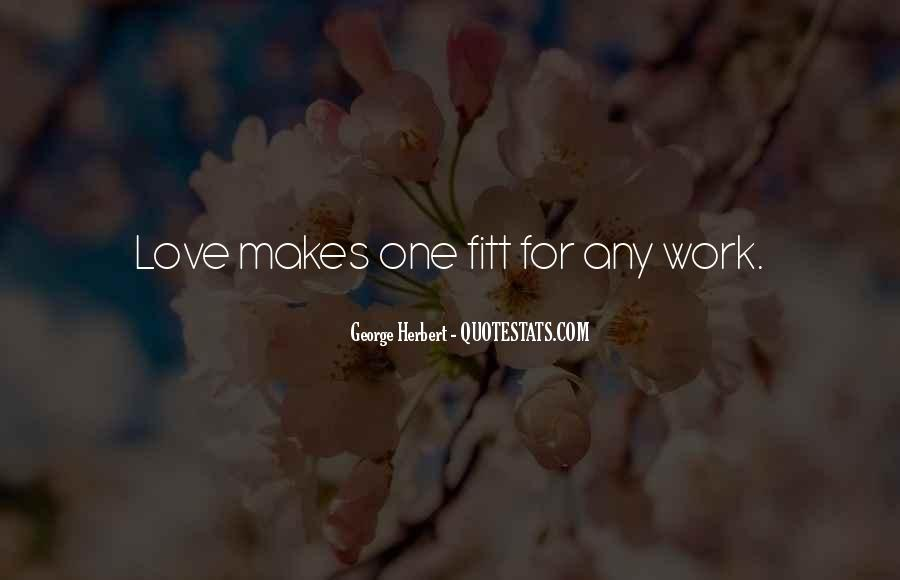 Quotes About Work Vs Love #2269