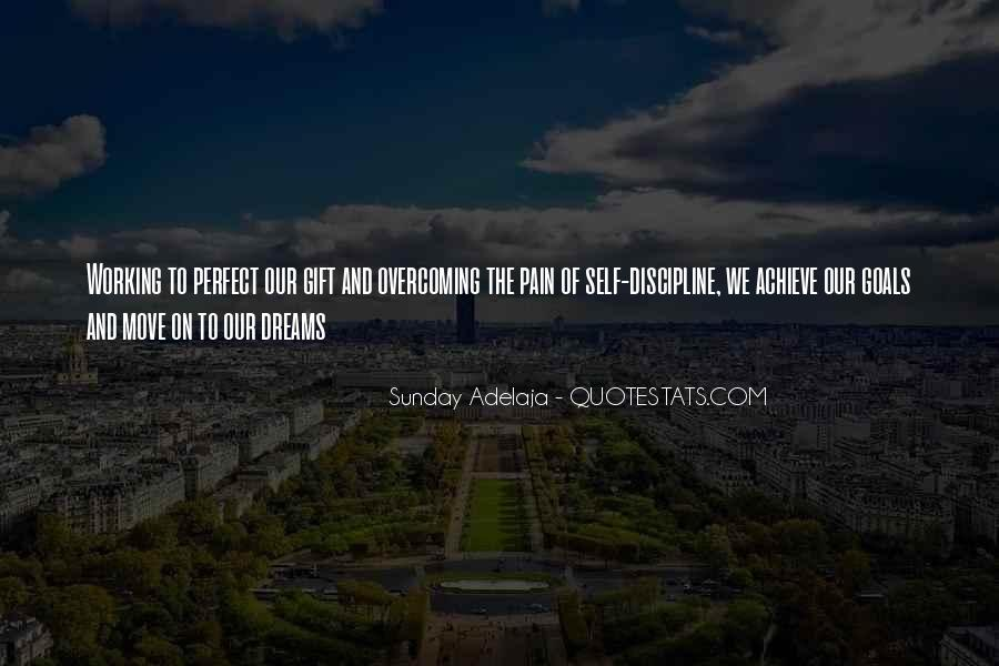 Quotes About Working Hard To Achieve Goals #755337