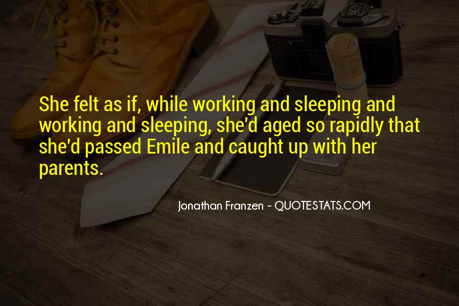 Quotes About Working Parents #1085117