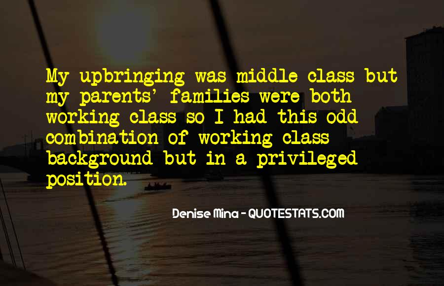 Quotes About Working Parents #1362475