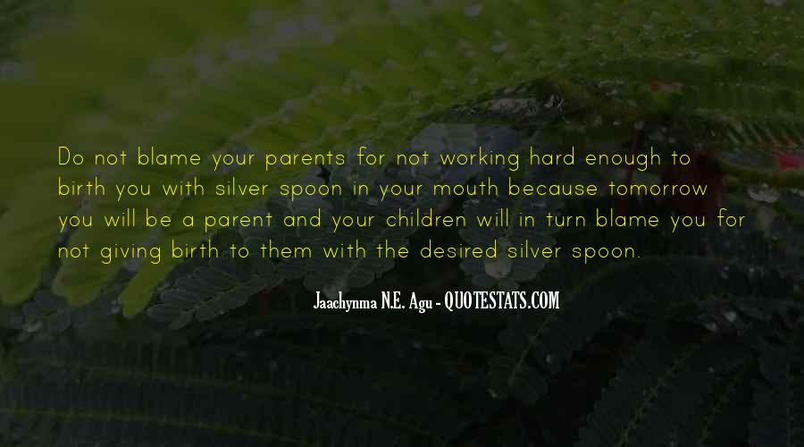 Quotes About Working Parents #1530763